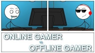 Video Online Gamer Vs Offline Gamer MP3, 3GP, MP4, WEBM, AVI, FLV Maret 2018