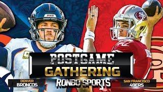 Live! San Francisco 49ers vs Denver Broncos NFL 2018 Week 14 Postgame Gathering