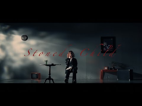 , title : 'Stoned Child / キタニタツヤ - Stoned Child / Tatsuya Kitani (Official Music Video)'