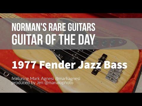 Norman's Rare Guitars - Guitar of the Day: 1977 Fender Jazz Bass (видео)