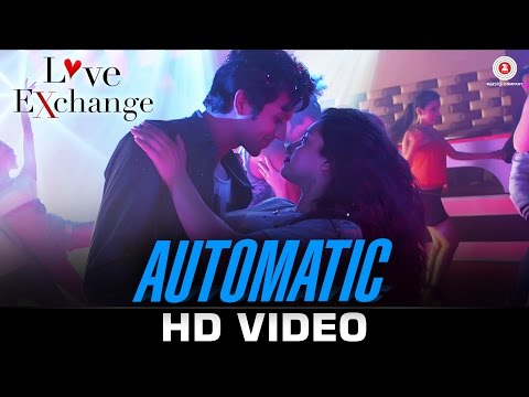 Automatic - Love Exchange | Dev Negi & Ishmeet Nar