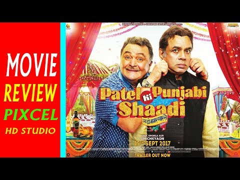 Patel Ki Punjabi Shaadi || Movie Review || Rishi Kapoor, Paresh Rawal