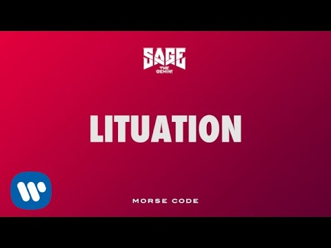Sage The Gemini - Lituation [official Audio]