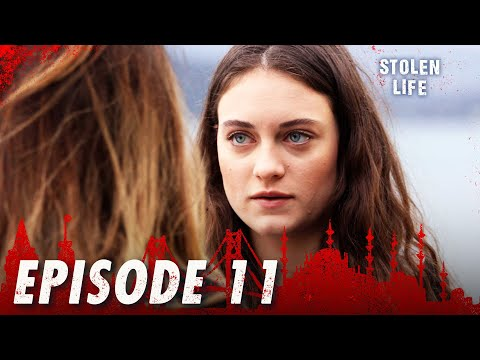 Stolen Life - Episode 11