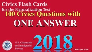 """100 Civics Questions with """"ONE ANSWER EACH"""" for U.S. Citizenship Naturalization Test."""