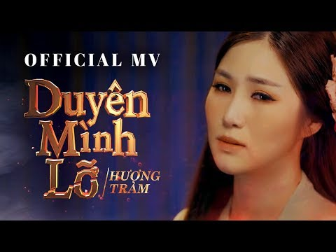 Video Hương Tràm - Duyên Mình Lỡ ( #DML ) [ Official MV ] download in MP3, 3GP, MP4, WEBM, AVI, FLV January 2017