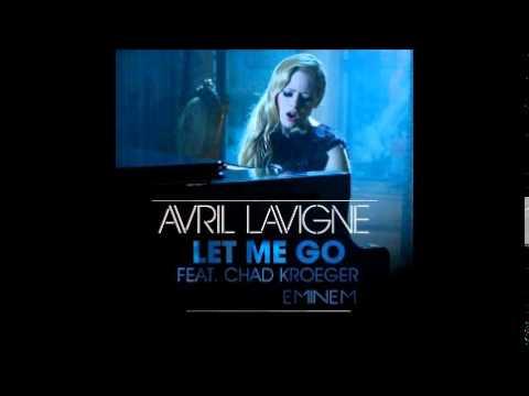 Avril Lavigne - Let Me Go (REMIX) feat. Chad Kroeger and Eminem (Unofficial)