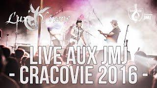 [LIVE] Lux' Vivens aux JMJ de Cracovie