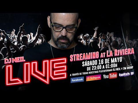 DJ NEIL desde LA RIVIERA sesión especial fiesta LIVE