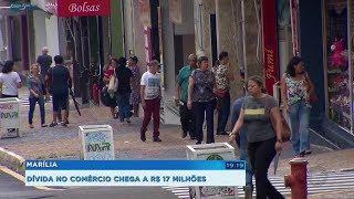 Inadimplência no comércio atinge R$ 17 milhões nos últimos cinco anos em Marília