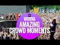 Biggest Weekend's best crowd moments