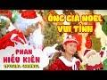 Ông Già Noel Vui Tính - Bé Phan Hiếu Kiên - YouTube
