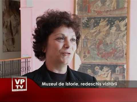 Muzeul de Istorie, redeschis vizitării