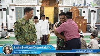 Panglima Brunei Kagumi Keindahan Masjid Raya Baiturrahman