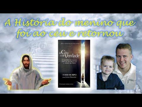 Livro: O Céu é de Verdade - O garoto que encontrou Jesus e sua irmã abortada