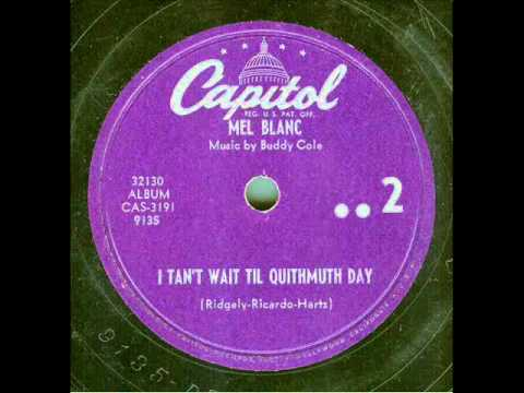 Mel Blanc - I Tan't Wait 'Til Quithmuth Day (original 78 rpm)