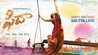Fidaa Motion Poster   Happy Birthday Sai Pallavi