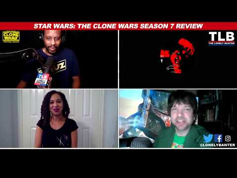 The Clone Wars Season 7 Review - Podcast hosted by the Lonely Banter! (Read description)