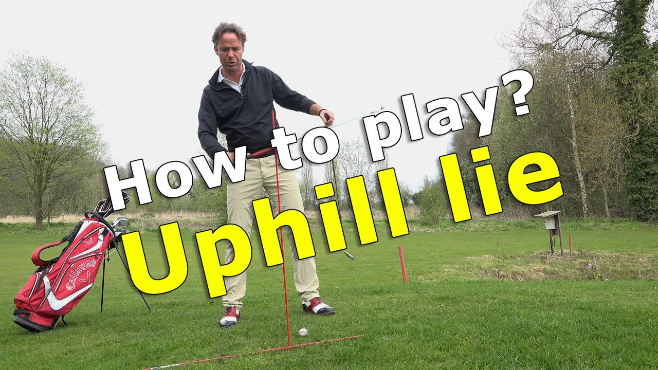 How to play a golfball in an uphill lie?