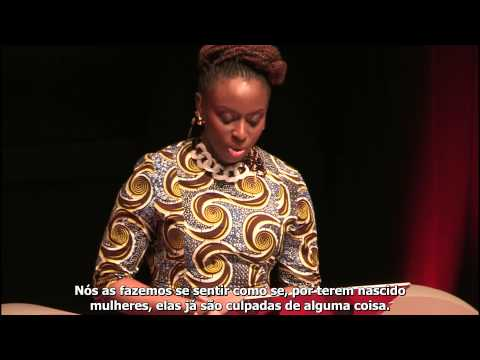 Nós Deveríamos Todos Ser Feministas  Chimamanda Ngozi Adichie para TEDxEuston
