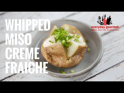 Whipped Miso Creme Fraiche | Everyday Gourmet S7 E89