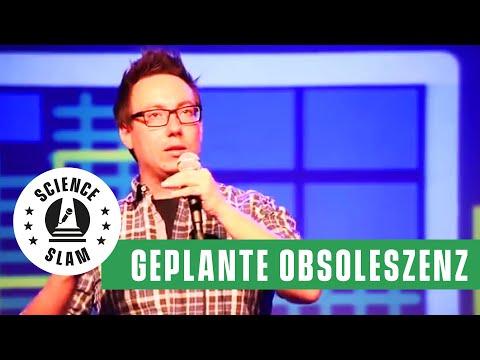 Geplante Obsoleszenz  (Science Slam - Robert Niebsch)
