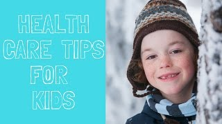 Health Care Tips For Kids | Anastasia's Hump Day Happenings