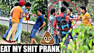 please subscribe --- https://www.youtube.com/AVRprankTV Eat my shit prank in INDIA.... this prank is crazy totally Amazing ...