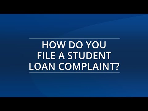 How Do You File A Student Loan Complaint?