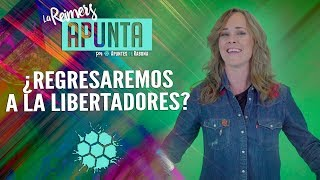 Video ¿México regresa a la Copa Libertadores? - La Reimers Apunta MP3, 3GP, MP4, WEBM, AVI, FLV Desember 2018