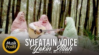 Download lagu Syifatain Voice Yakin Allah Mp3