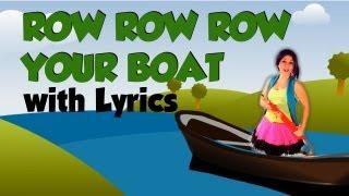 Row Row Row Your Boat, Nursery Rhymes with lyrics