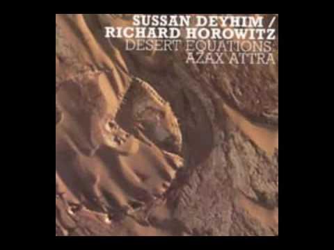 Sussan Deyhim & Richard Horowitz - Desert Equations - Azax Attra - 08 Desert Equations