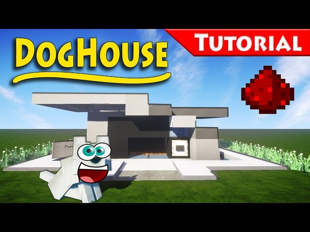 The doghouse you always wanted minecraft how to build for Modern house music