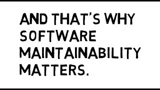 Software Maintainability