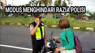 MODUS MENGHINDARI RAZIA POLISI - parodi paling viral