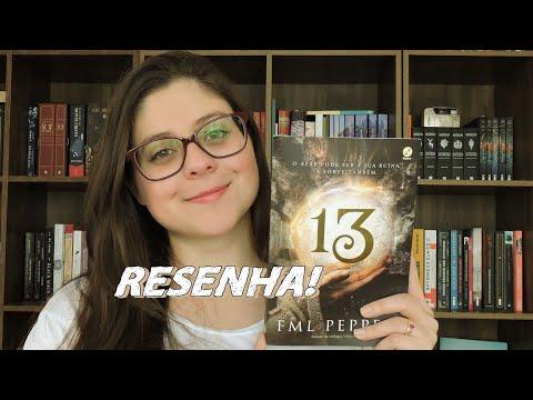 TREZE por F.M.L PEPPER| RESENHA- Entre Histórias