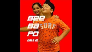 Download Lagu Official music video: BEE-BA-PO ( BeeBaPo ) by Avni & Vir . NEW . Mp3