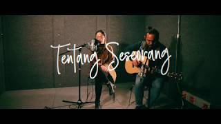 Video Anda - Tentang Seseorang (Cover) by The Macarons Project MP3, 3GP, MP4, WEBM, AVI, FLV Agustus 2018