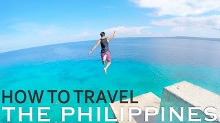 HOW TO TRAVEL THE PHILIPPINES full download video download mp3 download music download