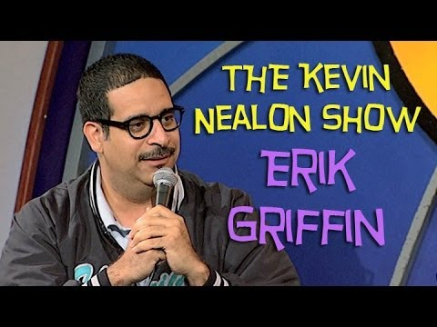 The Kevin Nealon Show - Erik Griffin
