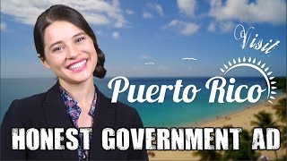 The US Government just released this tourism ad for Puerto Rico and it's surprisingly honest and informative. ☛ Our Honest ...