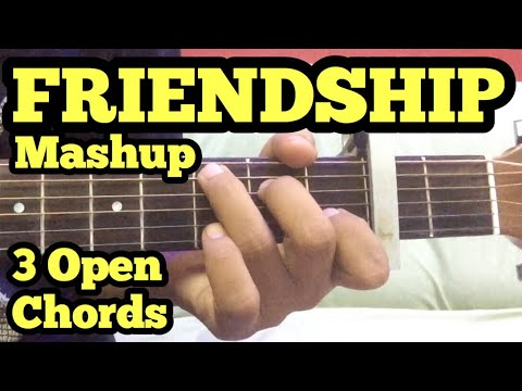 Friendship Mashup Guitar Lesson | 3 Chords | Friendship Songs on Guitar | Bollywood Medley/Mashup