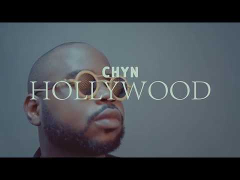 Chyn - Hollywood [Body No Be Firewood] (Official Video)