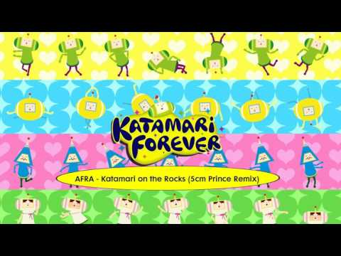 Katamari Forever OST: AFRA - Katamari on the Rocks (5cm Prince Remix)
