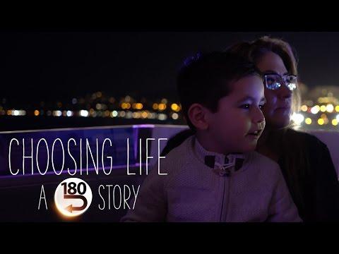 "Choosing Life: A ""180"" Story"