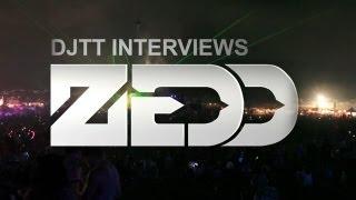 DJTT Interviews: Zedd