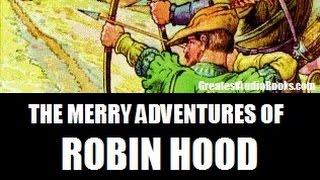 THE MERRY ADVENTURES OF ROBIN HOOD - AudioBook