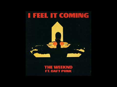 The Weeknd - Starboy  I Feel It Coming Lyrics Ft  Daft Punk