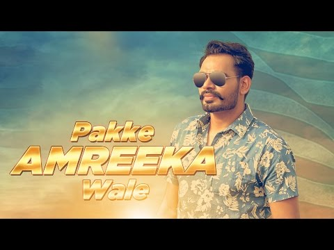 Pakke Amreeka Wale Songs mp3 download and Lyrics